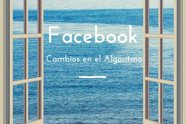 facebook cambia el algoritmo
