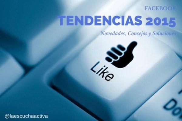 Tendencias Facebook 2015